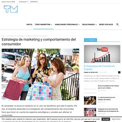 Estrategia de marketing y comportamiento del consumidor - Territorio Marketing