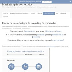 Esbozo de una estrategia de marketing de contenidos – Marketing de contenidos