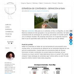 Estrategia de contenidos - Definición & plan