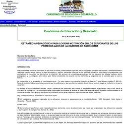 ESTRATEGIA PEDAGÓGICA PARA LOGRAR MOTIVACIÓN EN LOS ESTUDIANTES DE LOS PRIMEROS AÑOS DE LA CARRERA DE AGRONOMÍA