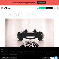Juegos y códigos QR: una nueva estrategia para interactuar - QR Code Generator - uQR.me