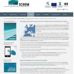 ICEEM - Estrategia portuaria marroquí: mirar al mediterráneo con otro puerto en Nador
