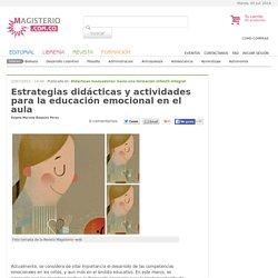 Estrategias didácticas y actividades para la educación emocional en el aula