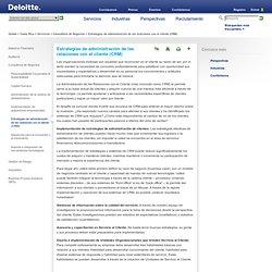 Estrategias de administración de las relaciones con el cliente (CRM)