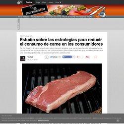 Estudio sobre las estrategias para reducir el consumo de carne en los consumidores