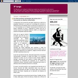 En Chile analizan estrategias de protección e innovación en diseños industriales
