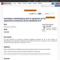 ESTRATEGIAS METODOLOGICAS PARA LA APROPIACIN DE LAS OPERACIONES ARITMETICAS DE LOS ESTUDIANTE DE 5°