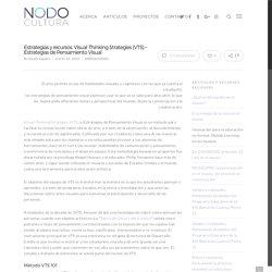 Estrategias y recursos. Visual Thinking Strategies (VTS) – Estrategias de Pensamiento Visual – NodoCultura