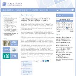 Las Estrategias de integración de TIC en el planeamiento de la política educativa — CEPP
