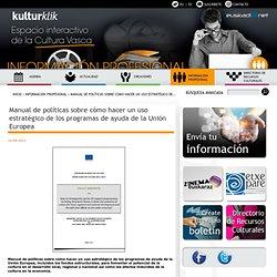 Manual de políticas sobre cómo hacer un uso estratégico de los programas de ayuda de la Unión Europea
