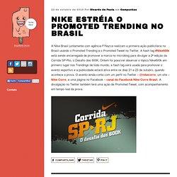 Promu Trending les débuts Nike au Brésil | Médias sociaux