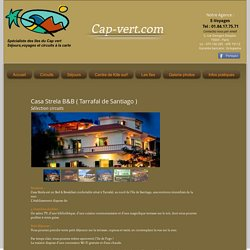Casa Estrela, tarrafal-santiago,circuit,ile Santiago,capvert,