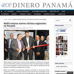 MARS estrena nuevas oficinas regionales en Panamá «