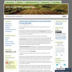 ESTRUCTURAS COOPERATIVAS EN EDUCACIÓN FÍSICA: EL FOLIO GIRATORIO