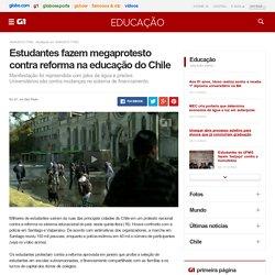 Estudantes fazem megaprotesto contra reforma na educação do Chile - notícias em Educação