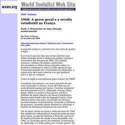 1968: A greve geral e a revolta estudantil na França Parte 1: Desenvolve-se uma situação revolucionária