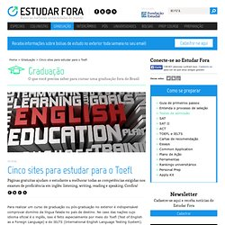 Cinco sites para estudar para o Toefl