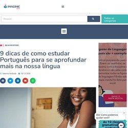 Como estudar Português: 9 dicas para aprender mais a nossa língua