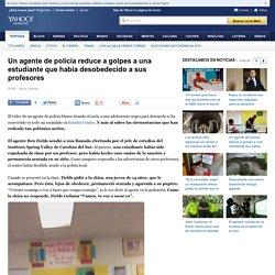 Un agente de policía reduce a golpes a una estudiante que había desobedecido a sus profesores