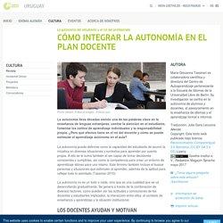 Cómo integrar la autonomía en el plan docente - Revista - La autonomía del estudiante y el rol del profesorado: Goethe-Institut Uruguay