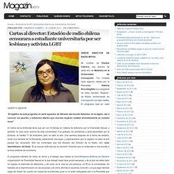 Cartas al director: Estación de radio chilena censurara a estudiante universitaria por ser lesbiana y activista LGBT