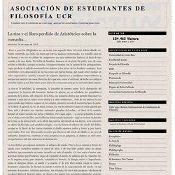Asociación de Estudiantes de Filosofía UCR: La risa y el libro perdido de Aristóteles sobre la comedia...