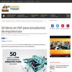 50 libros en PDF para estudiantes de Arquitectura
