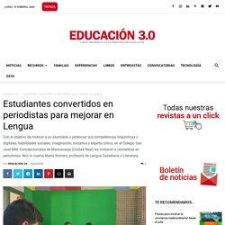Estudiantes convertidos en periodistas para mejorar en Lengua