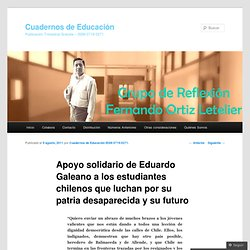 Apoyo solidario de Eduardo Galeano a los estudiantes chilenos que luchan por su patria desaparecida y su futuro