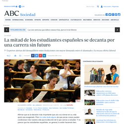 La mitad de los estudiantes españoles se decanta por una carrera sin futuro