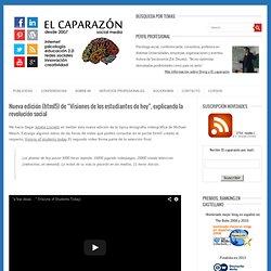 """Blog Archive » Nueva edición (html5) de """"Visiones de los estudiantes de hoy"""", explicando la revolución social"""