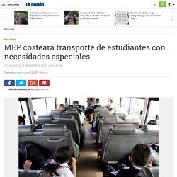 MEP costeará transporte de estudiantes con necesidades especiales