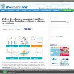 Wolfram Alpha lanza su generador de problemas para que los estudiantes practiquen la búsqueda de soluciones