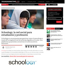 Schoology, la red social para estudiantes y profesoresYoung Marketing