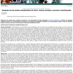 Despu�s de las luchas estudiantiles de 2011: luchas sociales y proceso constituyente
