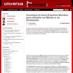 Blog Estudiar fuera – Blog Universia » Consigue tu beca Erasmus Mundus para estudiar un Máster o un Doctorado