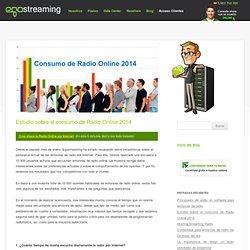 Estudio sobre el consumo de Radio Online 2014