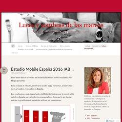 Estudio Mobile España 2016 IAB « Luces y sombras de las marcas