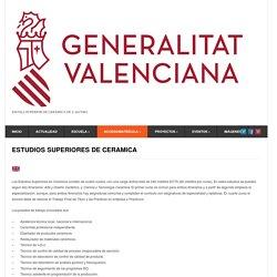 ESTUDIOS SUPERIORES DE CERAMICA