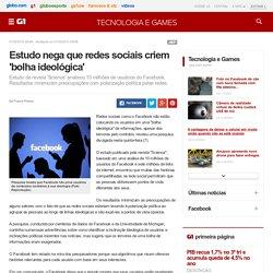 Estudo nega que redes sociais criem 'bolha ideológica'