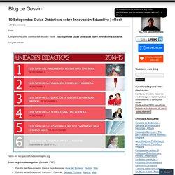 10 Estupendas Guías Didácticas sobre Innovación Educativa