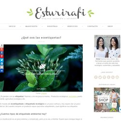 Blog ecológico: ¿Qué son las ecoetiquetas?