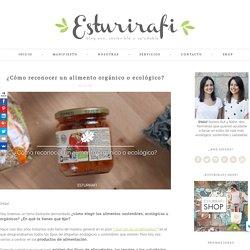 Blog ecológico: ¿Cómo reconocer un alimento orgánico o ecológico?