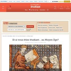 Et si vous étiez étudiant... au Moyen Âge?