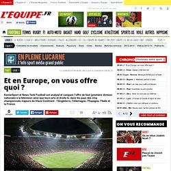 Et en Europe, on vous offre quoi ? - Ligue 1