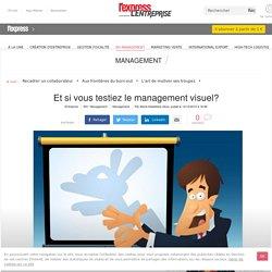 Et si vous testiez le management visuel?