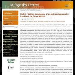 Etablir l'édition commentée d'un récit contemporain : Les Onze, de Pierre Michon