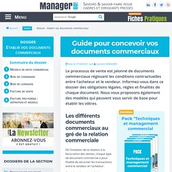 Guide pour établir vos documents commerciaux : facture, cgv, devis...