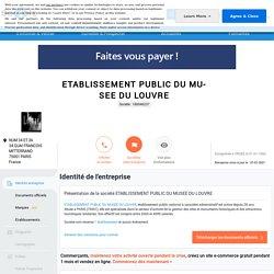 ETABLISSEMENT PUBLIC DU MUSEE DU LOUVRE (PARIS 1) Chiffre d'affaires, résultat, bilans sur SOCIETE.COM - 180046237