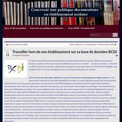 Travailler hors de son établissement sur sa base de données BCDI – Concevoir une politique documentaire